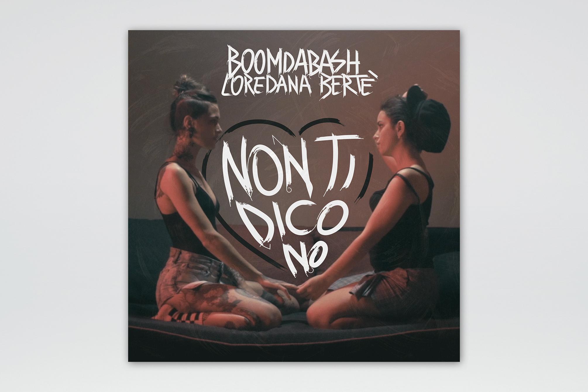 """Boomdabash & Loredana Bertè """"Non Ti Dico No"""" - Artwork Cover - img 1"""